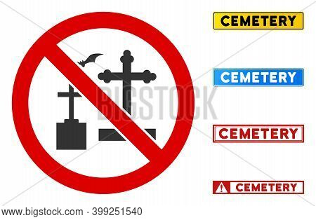 No Cemetery Sign And Captions In Rectangular Frames. Illustration Style Is A Flat Iconic Symbol Insi