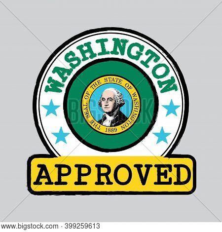Vector Stamp Of Approved Logo With Washington Flag In The Round Shape On The Center. The States Of A