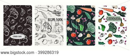 Cover Page Vector Templates For Recipe Books Based On Seamless Patterns With Hand Drawn Vegetables,