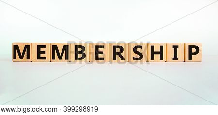 Membership Symbol. Wooden Cubes With The Word 'membership'. Beautiful White Background. Business And