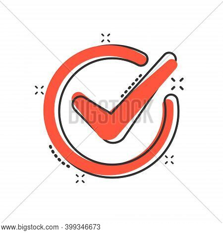 Check Mark Sign Icon In Comic Style. Confirm Button Cartoon Vector Illustration On White Isolated Ba