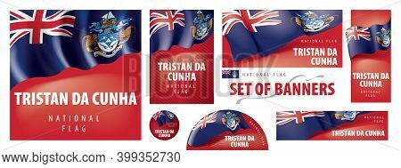 Vector Set Of Banners With The National Flag Of The Tristan Da Cunha