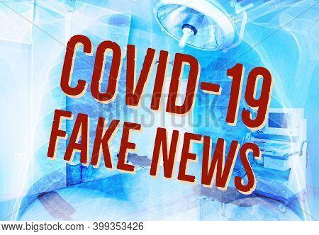 Covid-19 Fake News Inscription On Medical Background