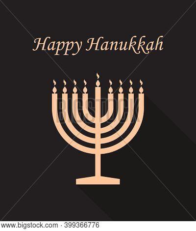 Happy Hanukkah. Menorah Of Chanukah. Hanuka Greeting Card. Jewish Hanukah With Shalom. Menora With C