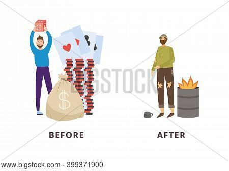 Rich And Poor Man - Before And After Gambling Success And Failure.
