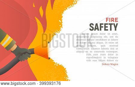 Fire Safety Vector Illustration. Precautions The Use Of Fire Background Template. A Firefighter Figh