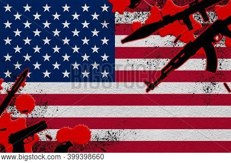 United States Of America Flag And Various Weapons In Red Blood. Concept For Terror Attack And Milita