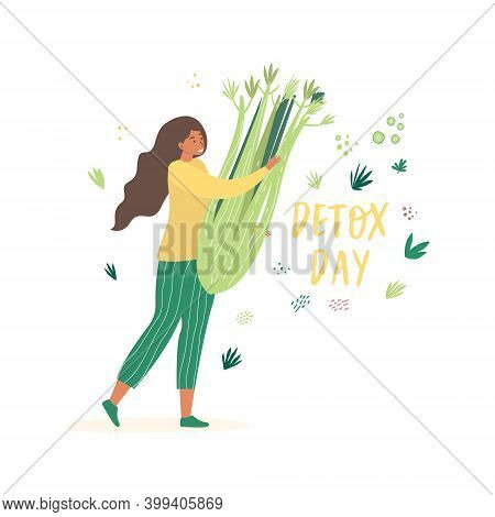 Flat Vector Cartoon Illustration Of A Woman With A Large Celery In Her Hands. The Phrase Detox Day.
