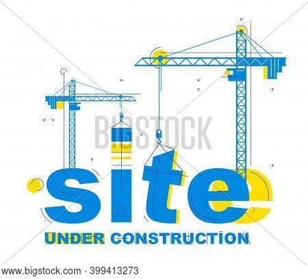 Construction Cranes Builds Site Word Vector Concept Design, Conceptual Illustration With Lettering A