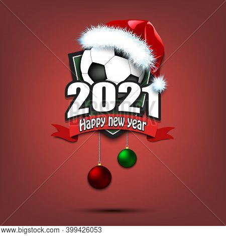 Happy New Year 2021. Football Logo Template Design. Soccer Ball In Santa Hat. Pattern For Banner, Po