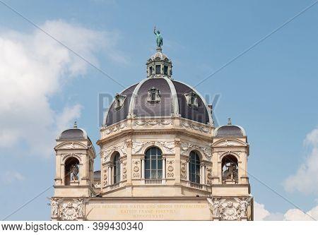 Vienna, Austria - July 31, 2019: Cupola Of Natural History Museum, Maria-theresien-platz