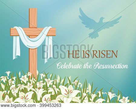 He Is Risen, Celebrate The Resurrection. Cross With Shroud And Lilies Against The Blue Sky. The Dove