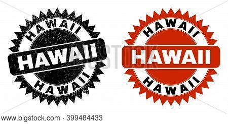 Black Rosette Hawaii Watermark. Flat Vector Scratched Seal Stamp With Hawaii Text Inside Sharp Roset