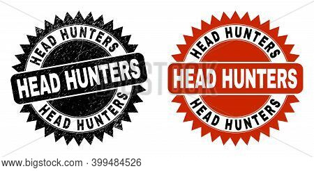 Black Rosette Head Hunters Seal. Flat Vector Grunge Seal With Head Hunters Message Inside Sharp Rose