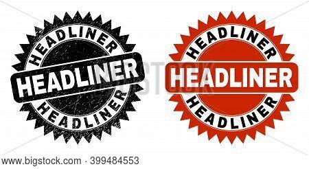 Black Rosette Headliner Stamp. Flat Vector Scratched Watermark With Headliner Caption Inside Sharp R