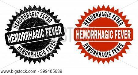 Black Rosette Hemorrhagic Fever Stamp. Flat Vector Grunge Watermark With Hemorrhagic Fever Title Ins