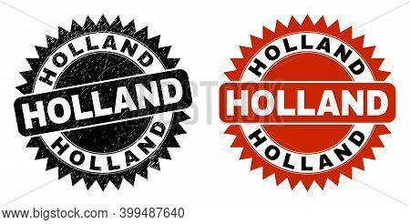 Black Rosette Holland Stamp. Flat Vector Grunge Stamp With Holland Message Inside Sharp Rosette, And