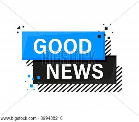 Good News Banner In Flat Style. Vector Illustration.