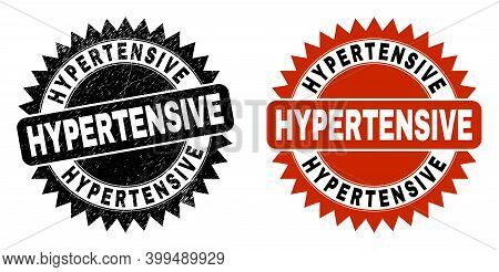 Black Rosette Hypertensive Stamp. Flat Vector Grunge Seal Stamp With Hypertensive Text Inside Sharp