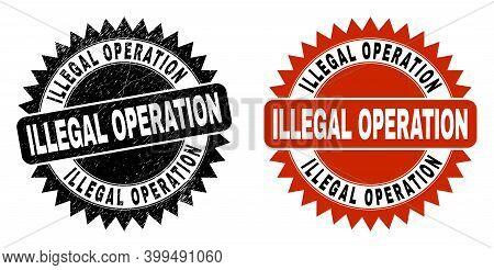 Black Rosette Illegal Operation Seal Stamp. Flat Vector Grunge Seal Stamp With Illegal Operation Tit