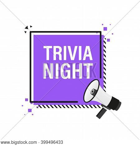 Trivia Night Megaphone Banner In 3d Style On White Background. Vector Illustration.