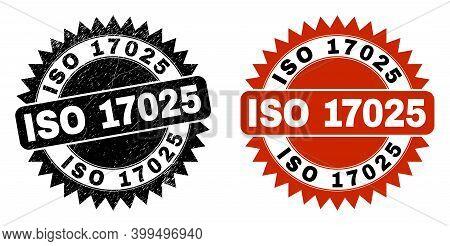 Black Rosette Iso 17025 Watermark. Flat Vector Grunge Watermark With Iso 17025 Phrase Inside Sharp R