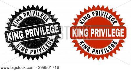 Black Rosette King Privilege Seal. Flat Vector Distress Seal With King Privilege Caption Inside Shar