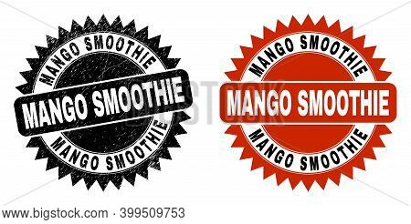 Black Rosette Mango Smoothie Stamp. Flat Vector Scratched Seal Stamp With Mango Smoothie Text Inside