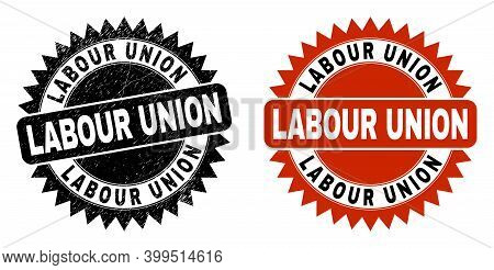Black Rosette Labour Union Seal Stamp. Flat Vector Grunge Stamp With Labour Union Title Inside Sharp