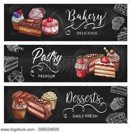 Cakes And Cupcakes Vector Sketch Chalkboard Banners. Bakery Shop Sweet Desserts And Pastry, Chocolat
