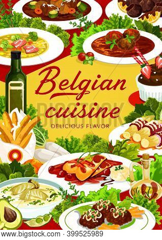 Belgian Cuisine Food Menu Meals And Dishes, Belgium Restaurant Dinner And Launch, Vector. Belgian Tr