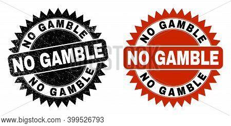 Black Rosette No Gamble Watermark. Flat Vector Distress Seal With No Gamble Title Inside Sharp Roset
