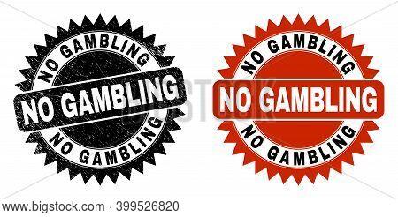 Black Rosette No Gambling Watermark. Flat Vector Grunge Stamp With No Gambling Caption Inside Sharp