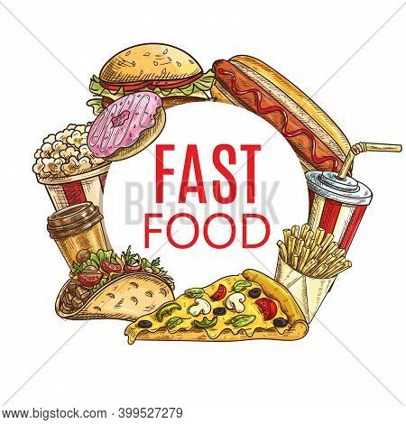Fast Food Round Sketch Banner Vector Popcorn, Burger And Hot Dog, French Fries, Soda Drink And Pizza