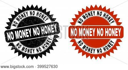 Black Rosette No Money No Honey Seal. Flat Vector Distress Seal Stamp With No Money No Honey Text In