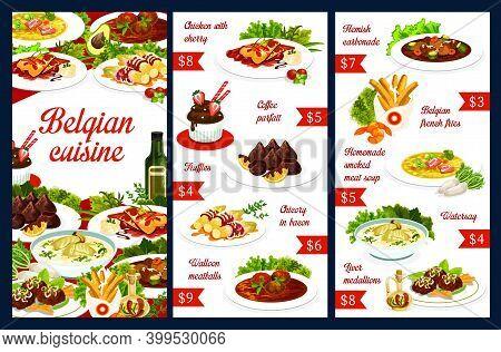 Belgian Cuisine Food Menu Dishes, Belgium Restaurant Meals, Vector Meat Soups And Pastry Sweets. Bel