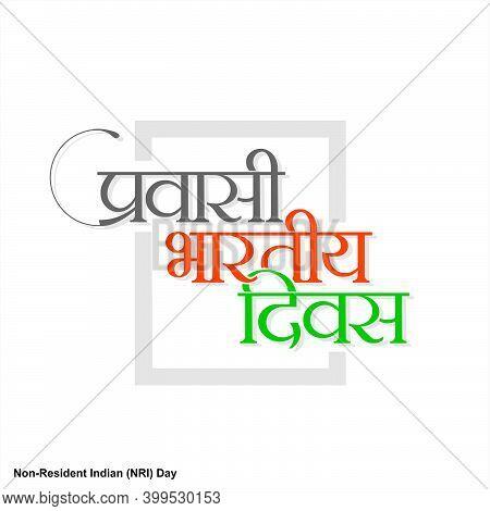 Hindi Typography - Pravasi Bharatiya Divas - Means Non-resident Indian Day - Typography
