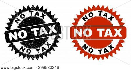 Black Rosette No Tax Seal Stamp. Flat Vector Scratched Seal Stamp With No Tax Title Inside Sharp Sta