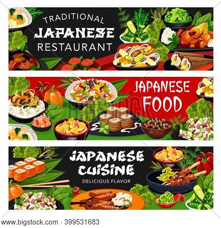 Japanese Restaurant Food Of Asian Cuisine Dishes Vector Banners. Rice And Udon Noodles With Californ