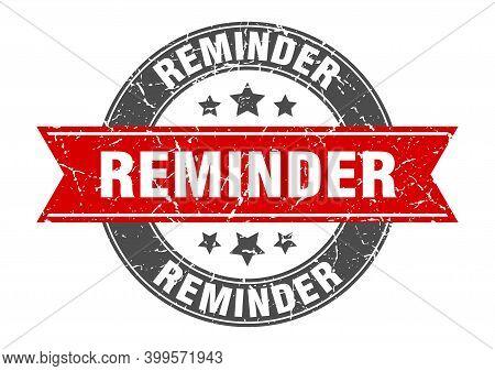 Reminder Round Stamp With Red Ribbon. Reminder