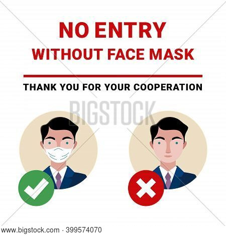 Do Not Enter Without A Face Mask. Notice Sign For Covid-19. Mandatory Surgical Mask Sign Vector.