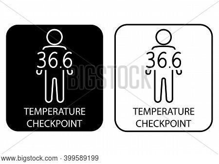 Temperature Scanning. Check Human Body Temperature Poster. Checkpoint Or Station For Measurement Of