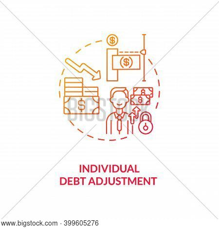 Individual Debt Adjustment Red Gradient Concept Icon. Terms Of Repaying Credit. Borrower Payment. Ba