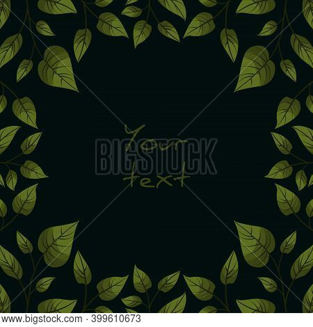 Square Foliate Postcard; Frame With Green Leaves On Black Background; Design For Greeting Cards, Inv