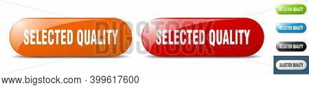 Selected Quality Button. Key. Sign. Push Button Set