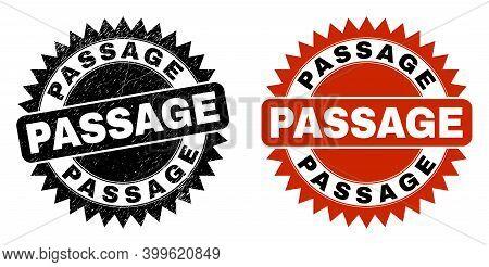 Black Rosette Passage Seal Stamp. Flat Vector Scratched Stamp With Passage Caption Inside Sharp Rose