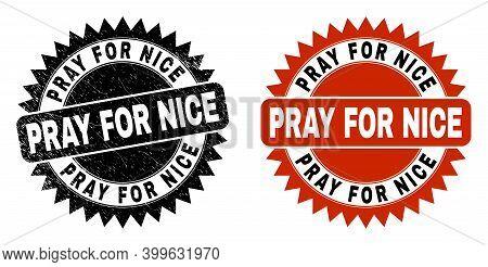 Black Rosette Pray For Nice Seal Stamp. Flat Vector Grunge Seal Stamp With Pray For Nice Title Insid
