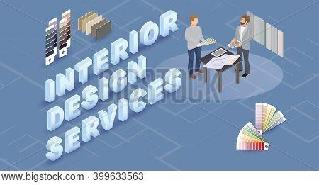 Interior Design Services. Designer And Customer. Isometric Vector 3d Illustration.