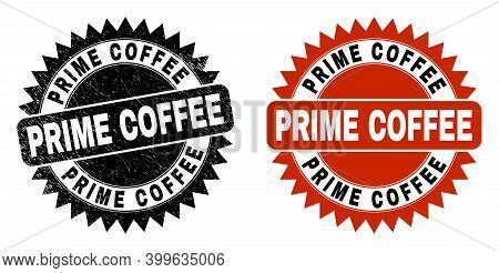 Black Rosette Prime Coffee Seal Stamp. Flat Vector Scratched Seal Stamp With Prime Coffee Text Insid