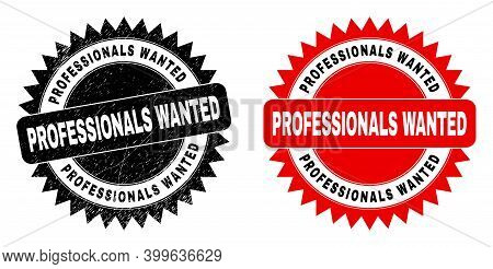 Black Rosette Professionals Wanted Stamp. Flat Vector Grunge Watermark With Professionals Wanted Tex